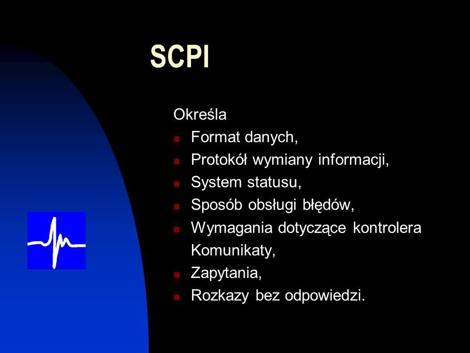 SCPI Określa Format danych, Protokół wymiany informacji,