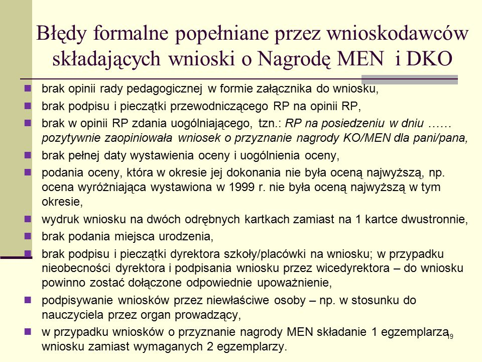 Błędy formalne popełniane przez wnioskodawców składających wnioski o Nagrodę MEN i DKO