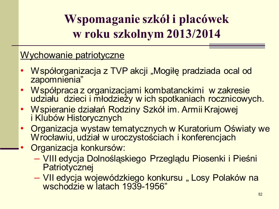 Wspomaganie szkół i placówek w roku szkolnym 2013/2014