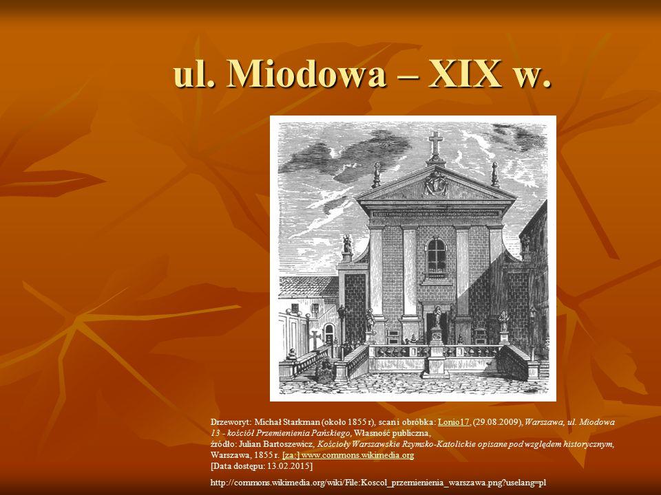 ul. Miodowa – XIX w.
