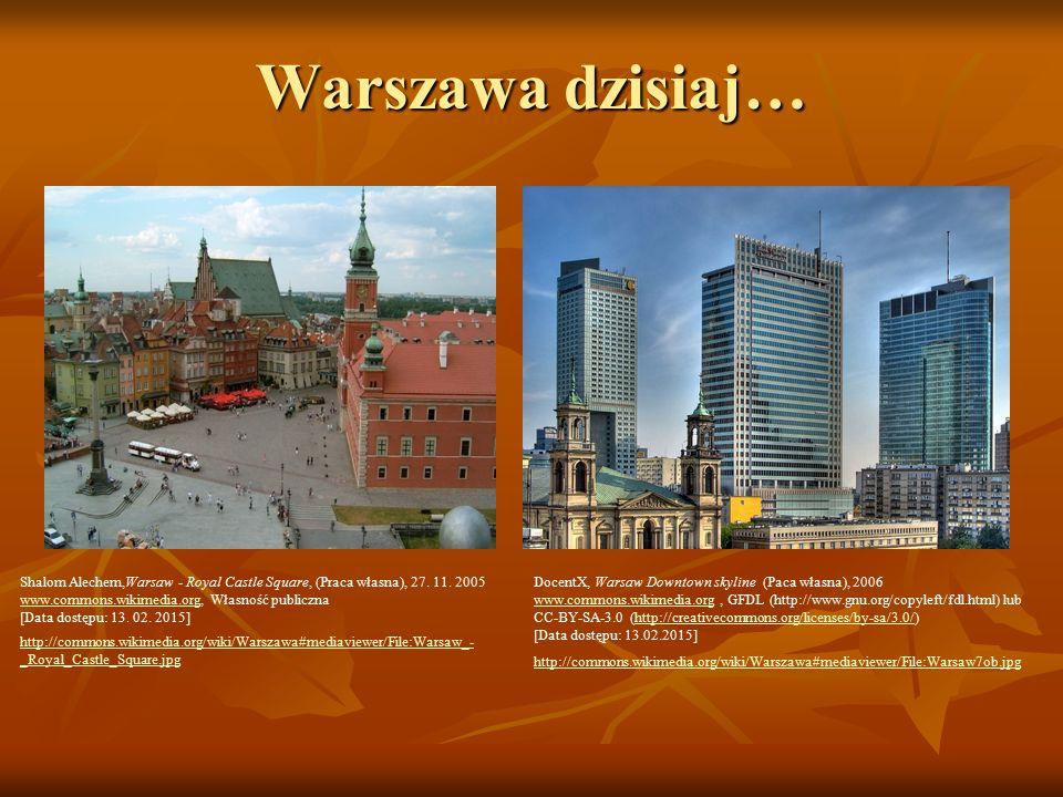 Warszawa dzisiaj… Shalom Alechem,Warsaw - Royal Castle Square, (Praca własna), 27. 11. 2005. www.commons.wikimedia.org, Własność publiczna.
