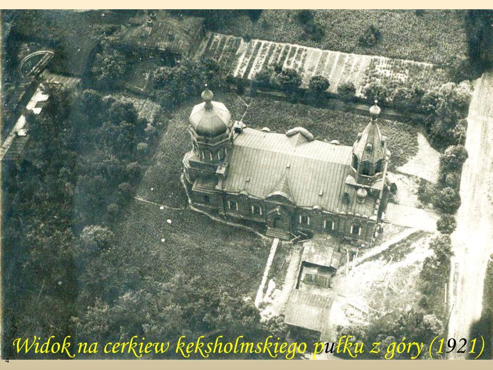 Widok na cerkiew keksholmskiego pułku z góry (1921)