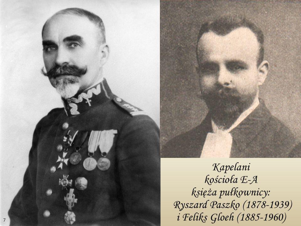 Kapelani kościoła E-A księża pułkownicy: Ryszard Paszko (1878-1939) i Feliks Gloeh (1885-1960)