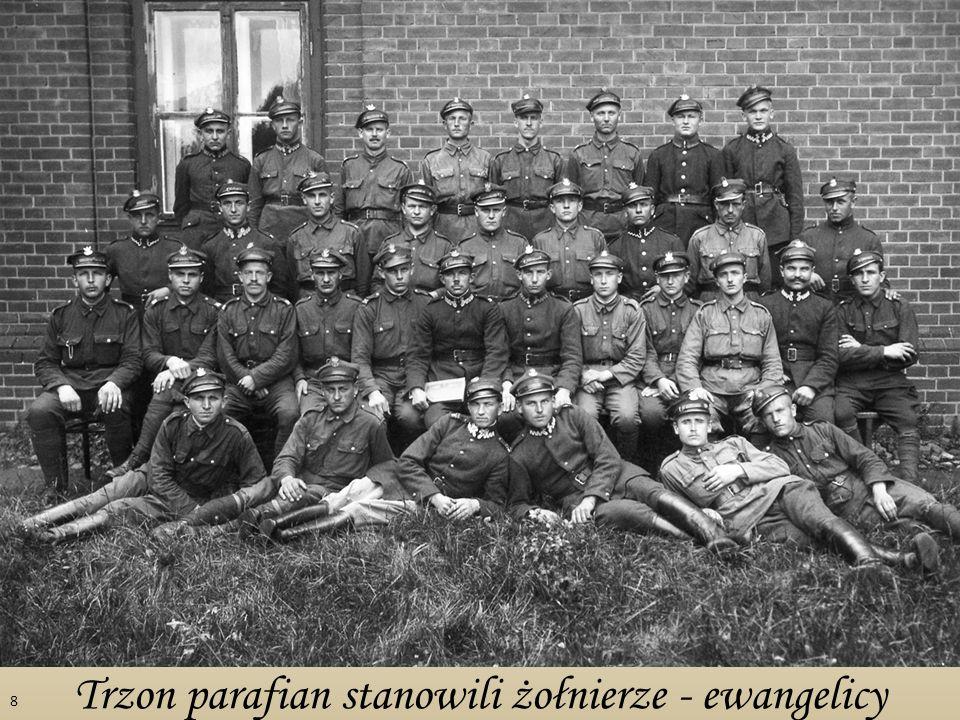 Trzon parafian stanowili żołnierze - ewangelicy