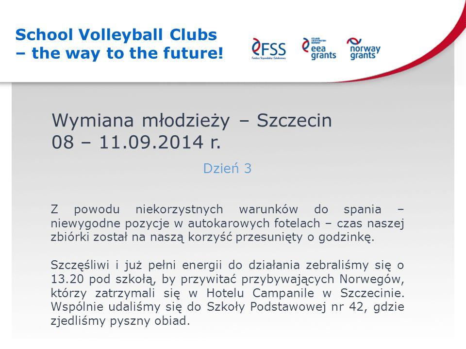 Wymiana młodzieży – Szczecin 08 – 11.09.2014 r.