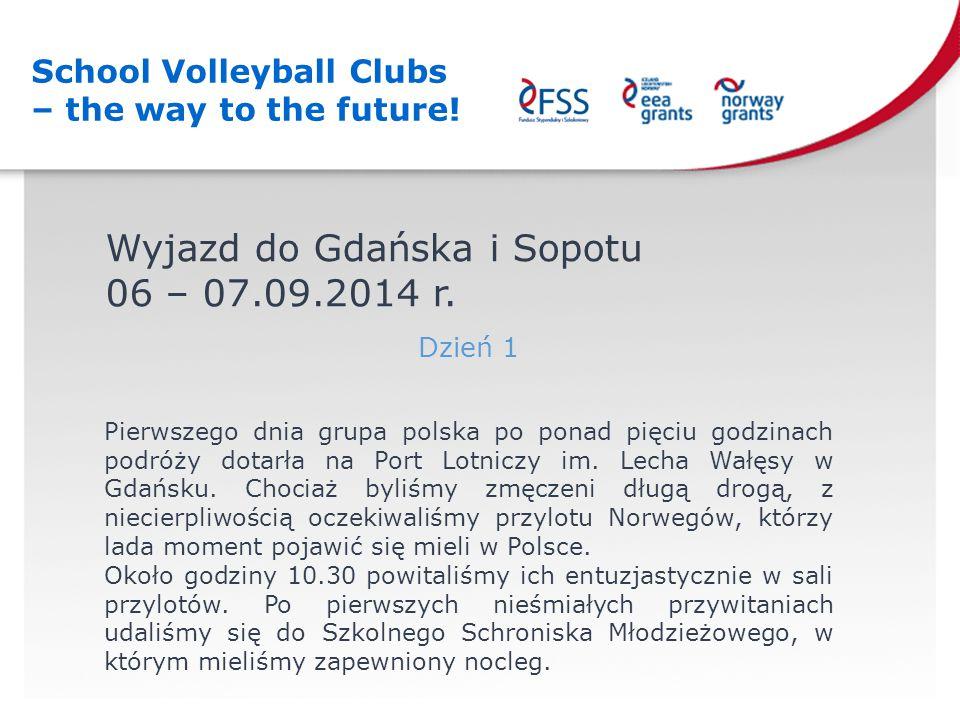 Wyjazd do Gdańska i Sopotu 06 – 07.09.2014 r.