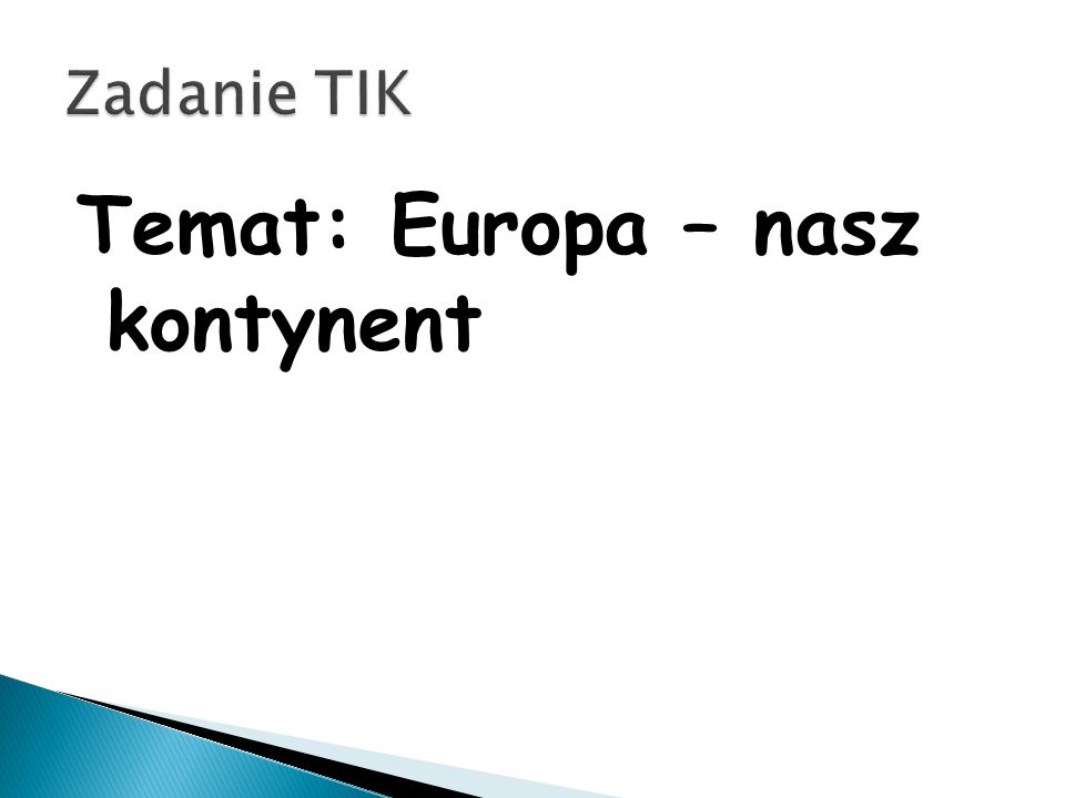 Temat: Europa – nasz kontynent