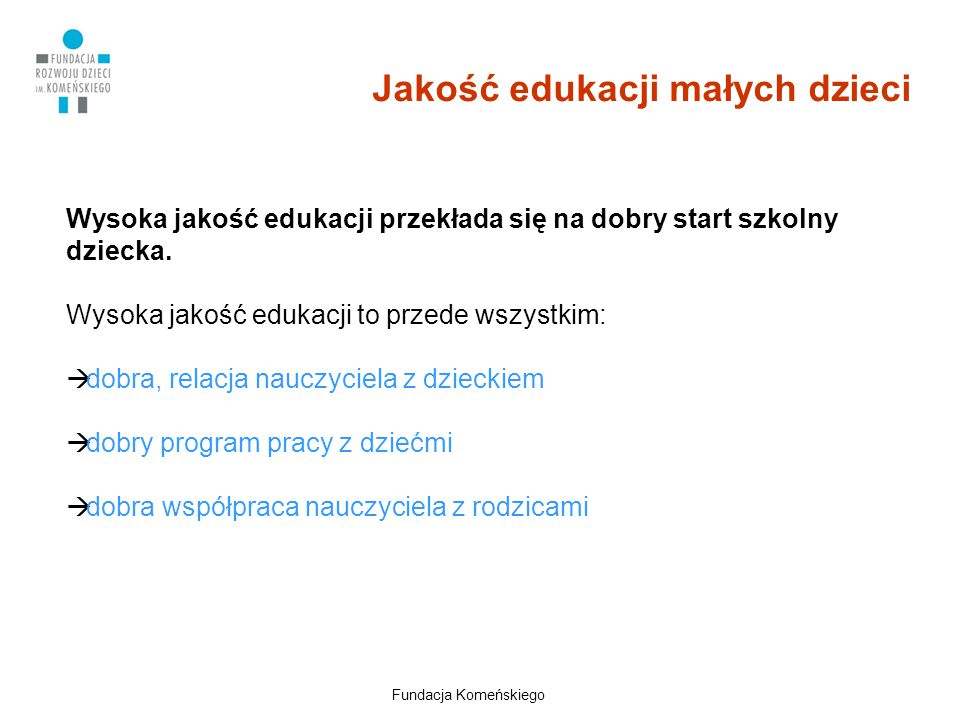 Jakość edukacji małych dzieci