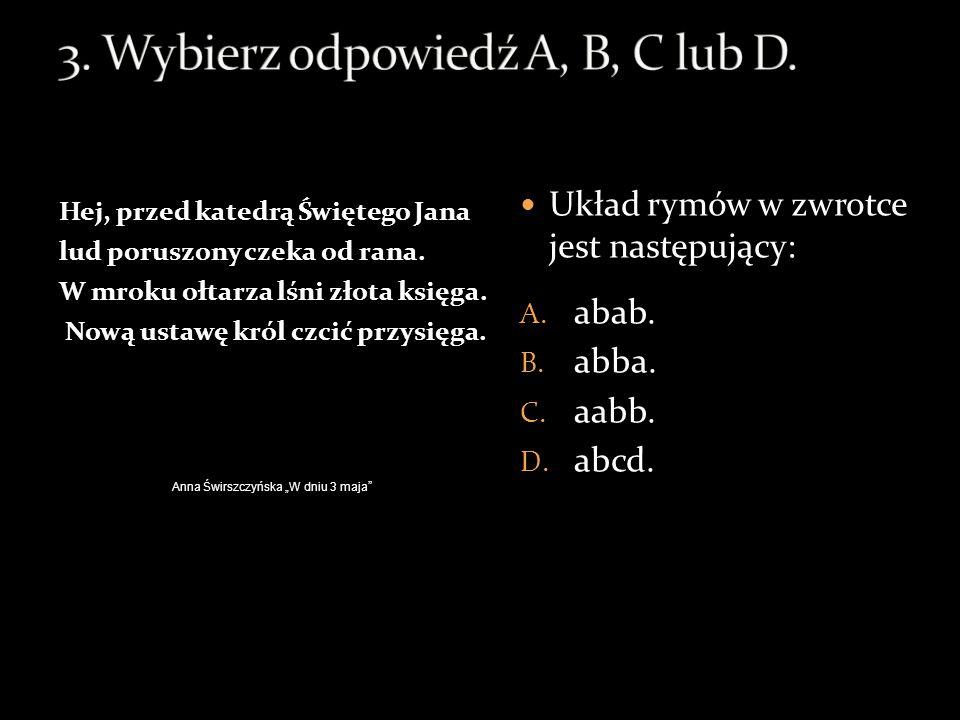 3. Wybierz odpowiedź A, B, C lub D.