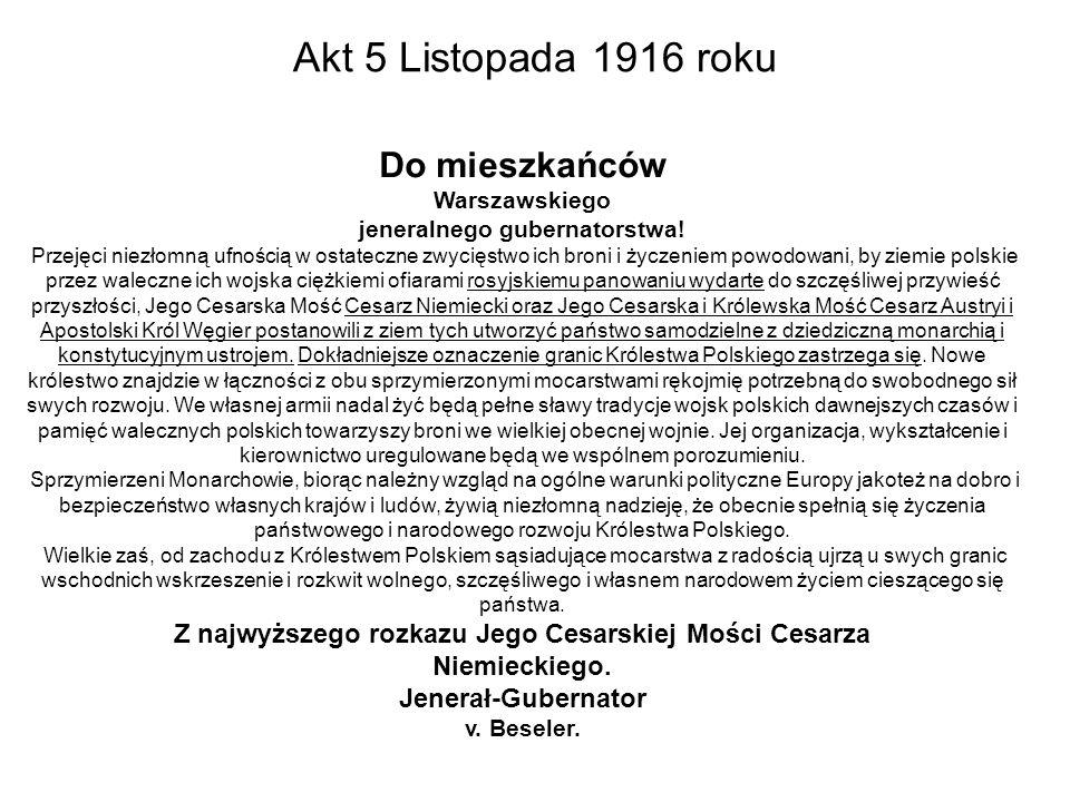 Akt 5 Listopada 1916 roku Do mieszkańców