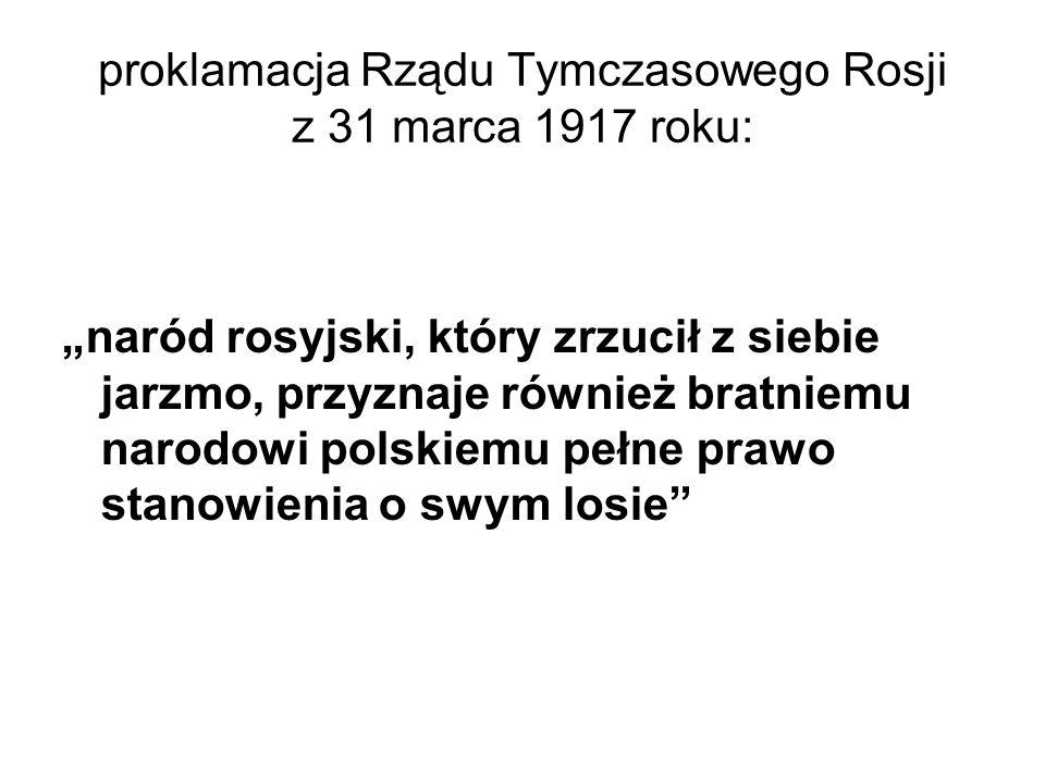 proklamacja Rządu Tymczasowego Rosji z 31 marca 1917 roku: