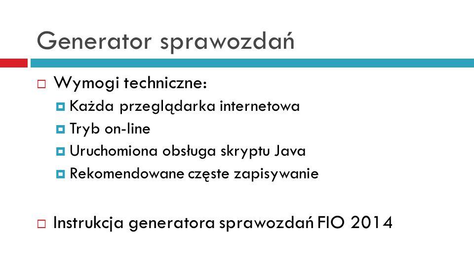 Generator sprawozdań Wymogi techniczne: