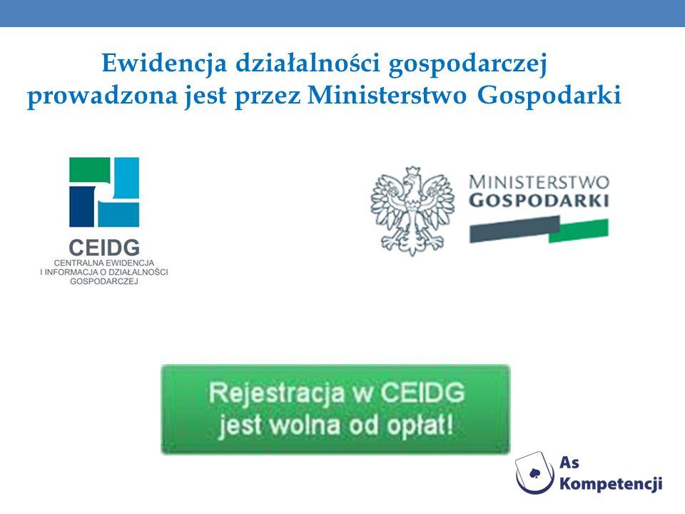 Ewidencja działalności gospodarczej prowadzona jest przez Ministerstwo Gospodarki