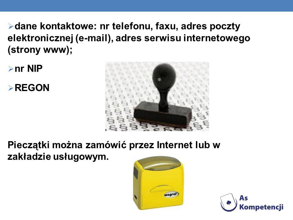 dane kontaktowe: nr telefonu, faxu, adres poczty elektronicznej (e-mail), adres serwisu internetowego (strony www);