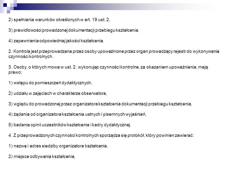 2) spełniania warunków określonych w art. 19 ust