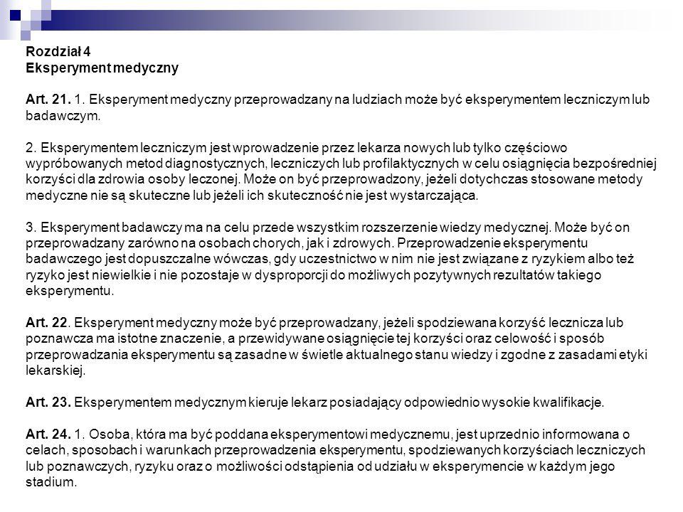 Rozdział 4 Eksperyment medyczny Art. 21. 1