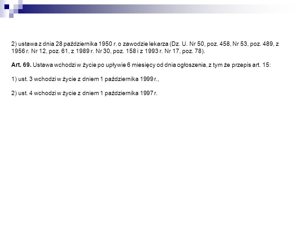 2) ustawa z dnia 28 października 1950 r. o zawodzie lekarza (Dz. U