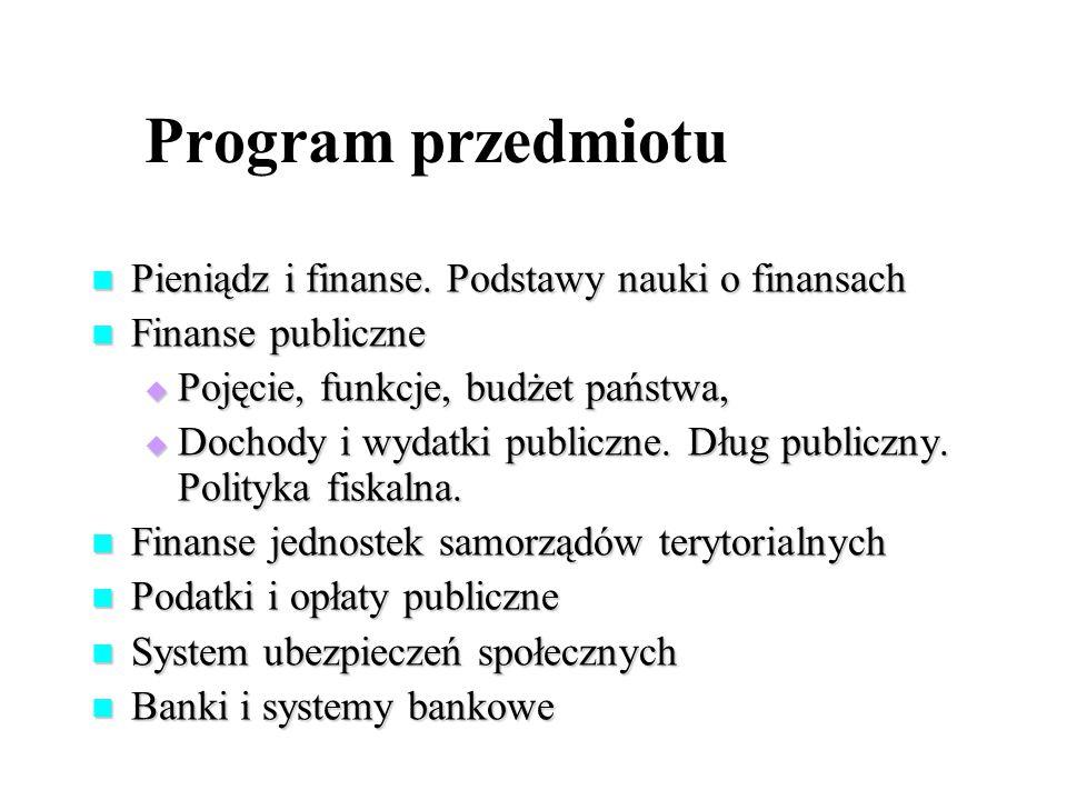 Program przedmiotu Pieniądz i finanse. Podstawy nauki o finansach