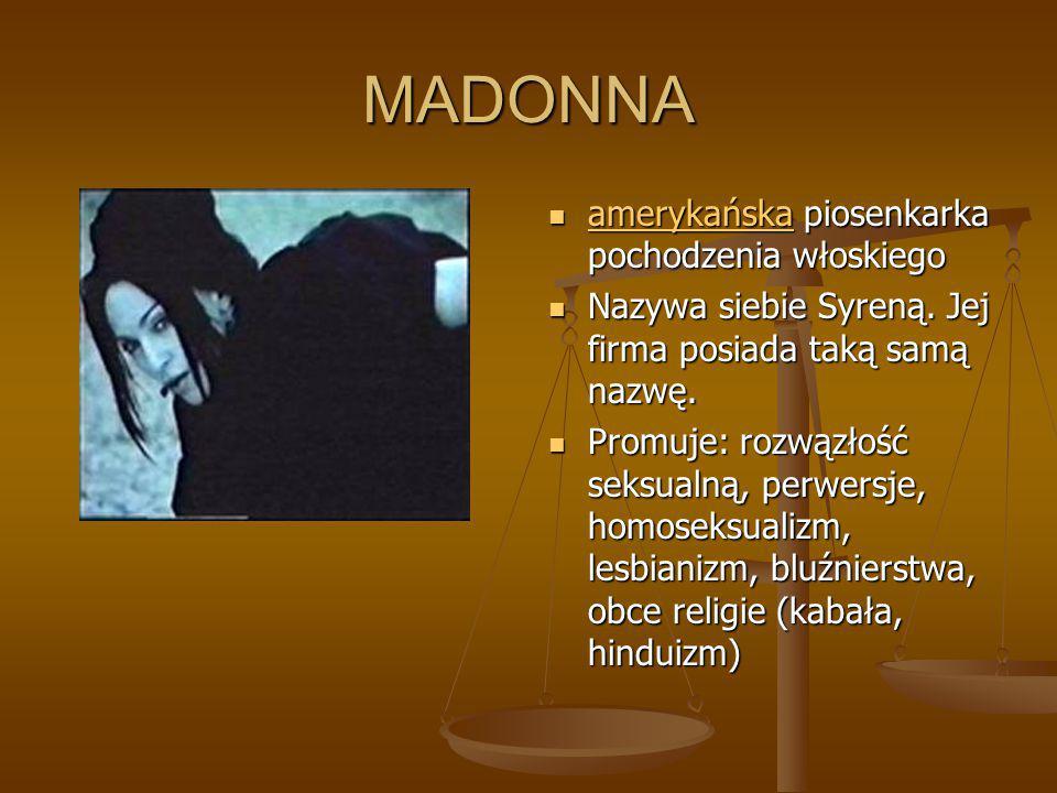 MADONNA amerykańska piosenkarka pochodzenia włoskiego
