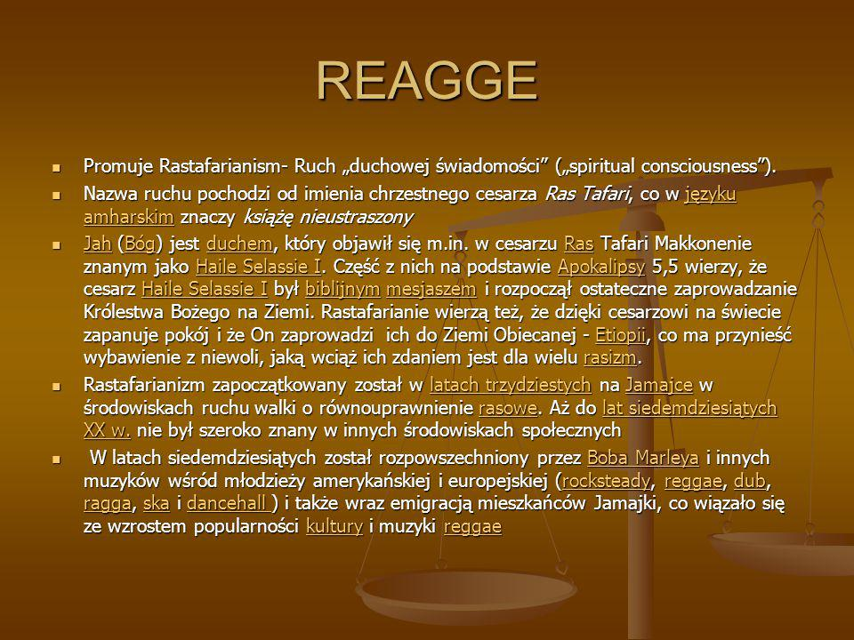 """REAGGE Promuje Rastafarianism- Ruch """"duchowej świadomości (""""spiritual consciousness )."""