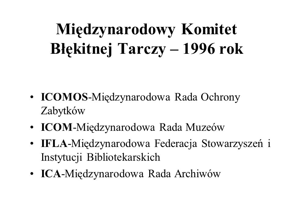 Międzynarodowy Komitet Błękitnej Tarczy – 1996 rok