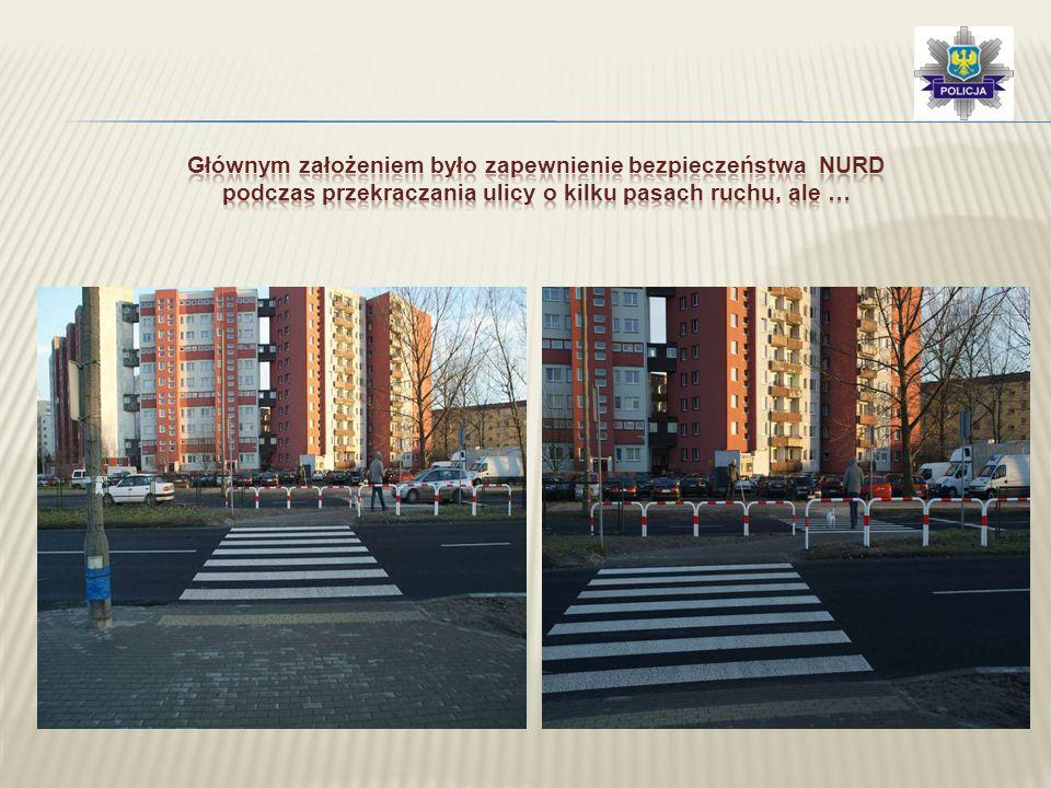 Głównym założeniem było zapewnienie bezpieczeństwa NURD podczas przekraczania ulicy o kilku pasach ruchu, ale …
