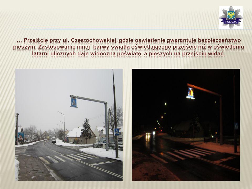 … Przejście przy ul. Częstochowskiej, gdzie oświetlenie gwarantuje bezpieczeństwo pieszym.