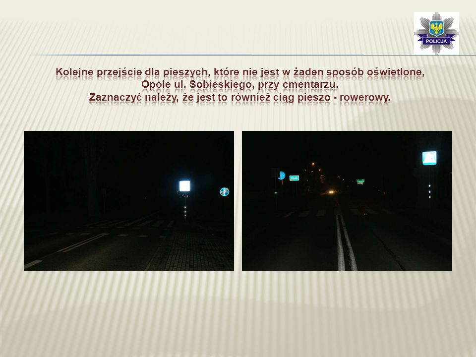Kolejne przejście dla pieszych, które nie jest w żaden sposób oświetlone, Opole ul.