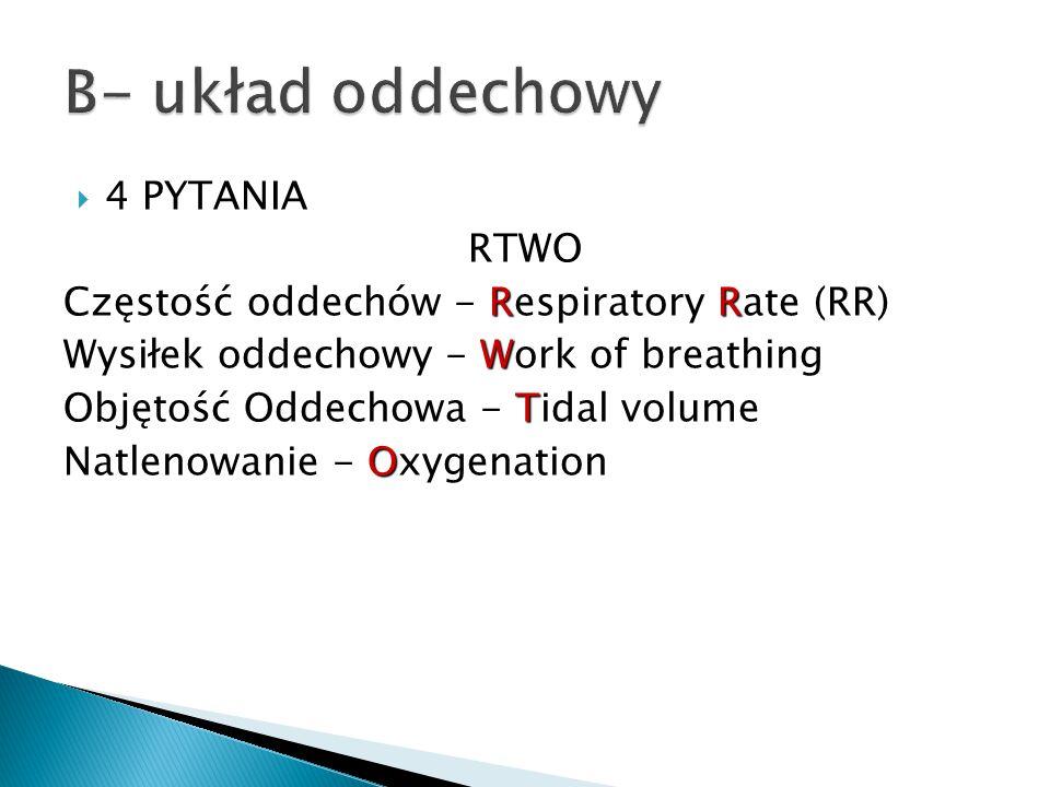 B- układ oddechowy 4 PYTANIA RTWO