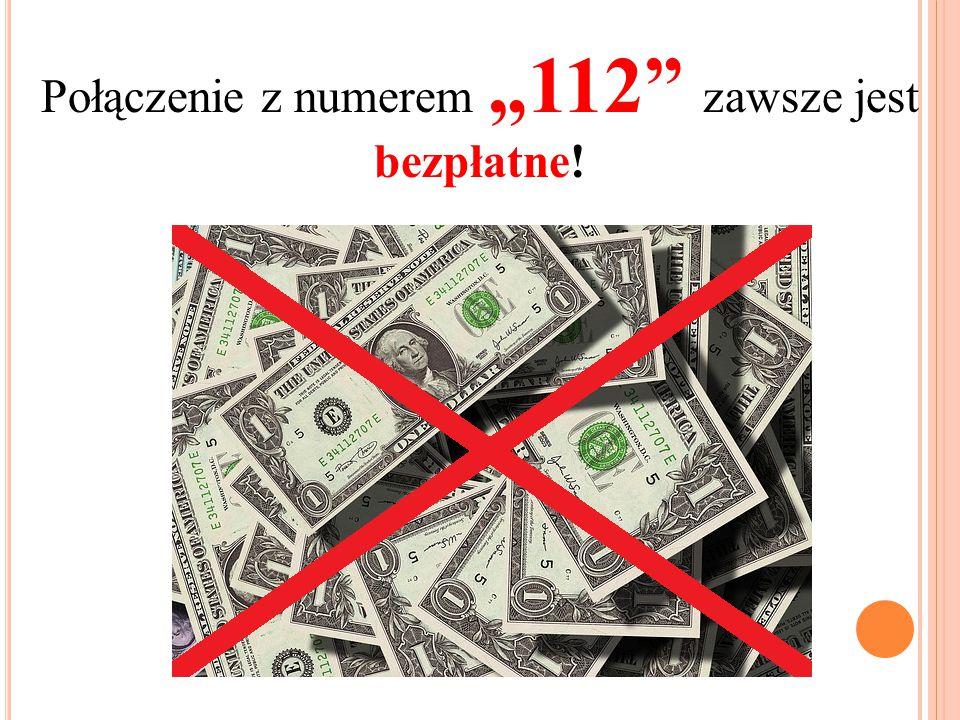 """Połączenie z numerem """"112 zawsze jest bezpłatne!"""