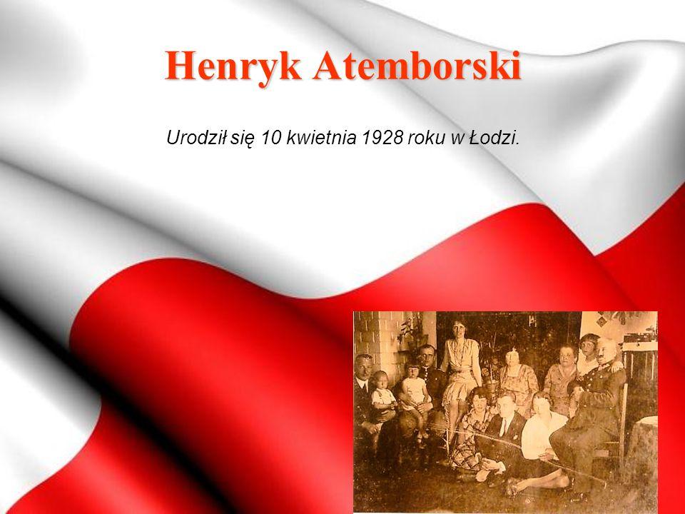 Urodził się 10 kwietnia 1928 roku w Łodzi.