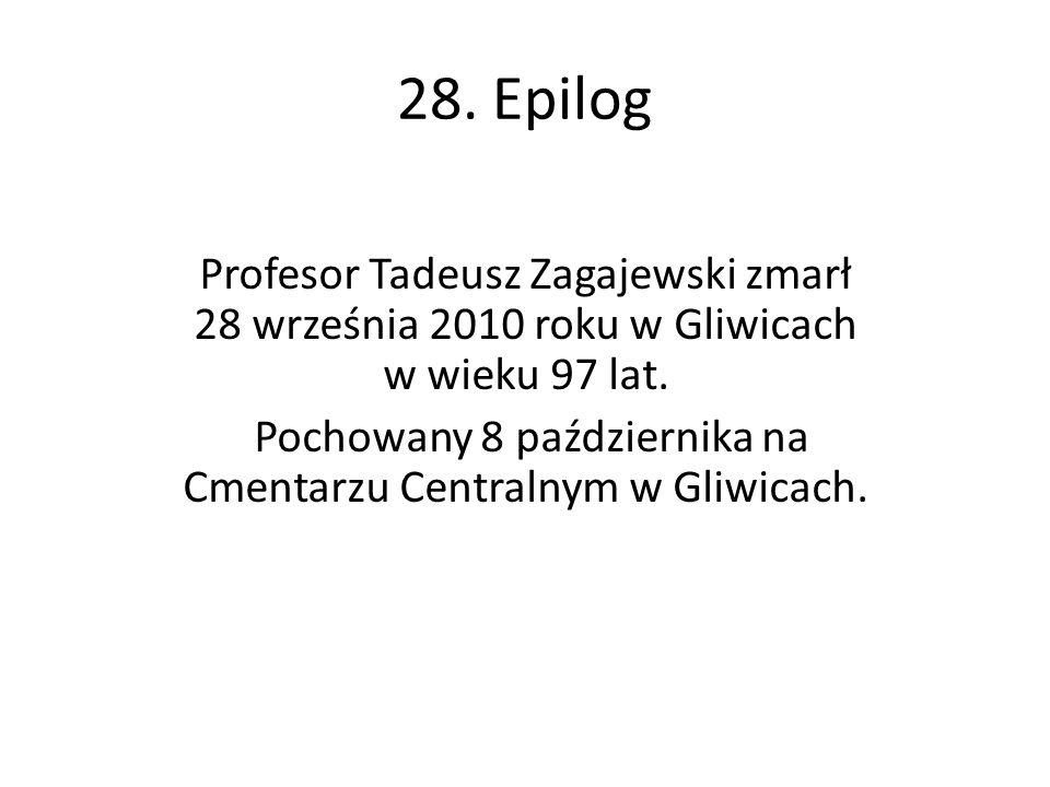 Pochowany 8 października na Cmentarzu Centralnym w Gliwicach.