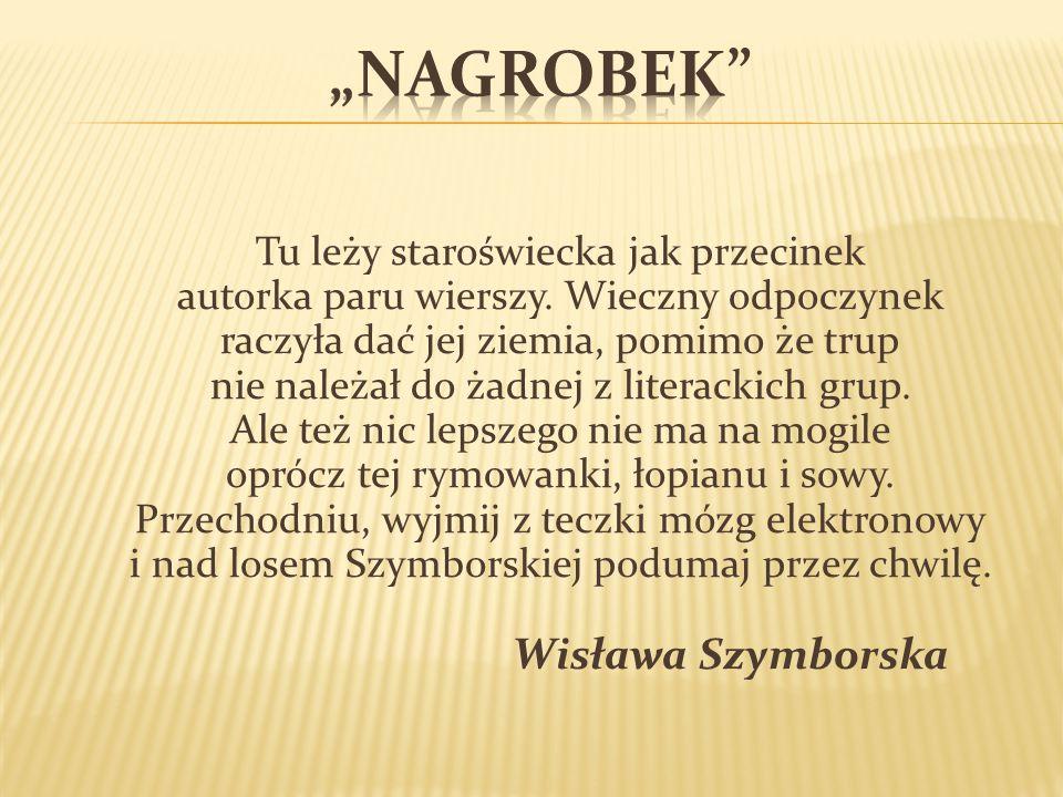 """""""Nagrobek"""