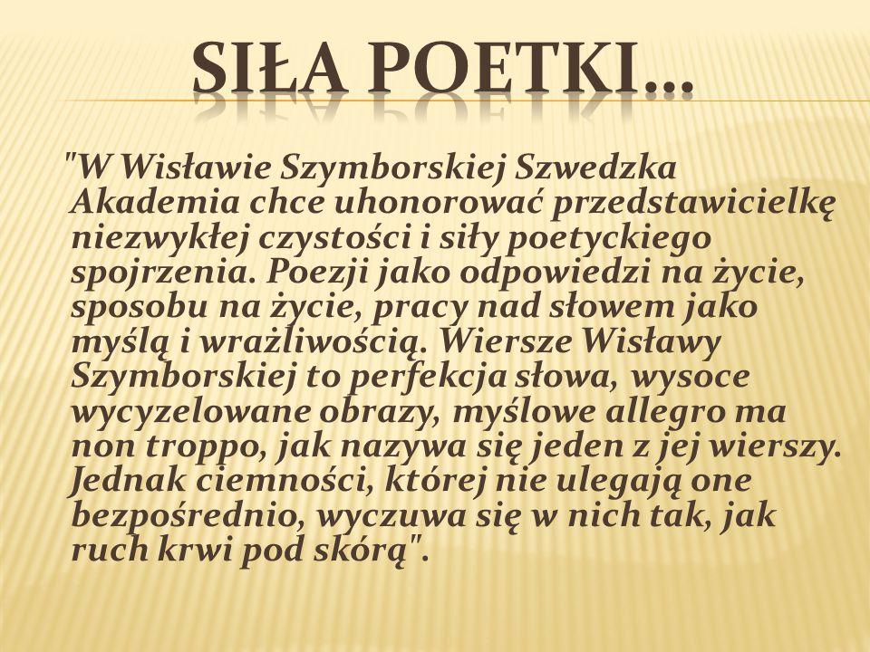 Siła poetki…