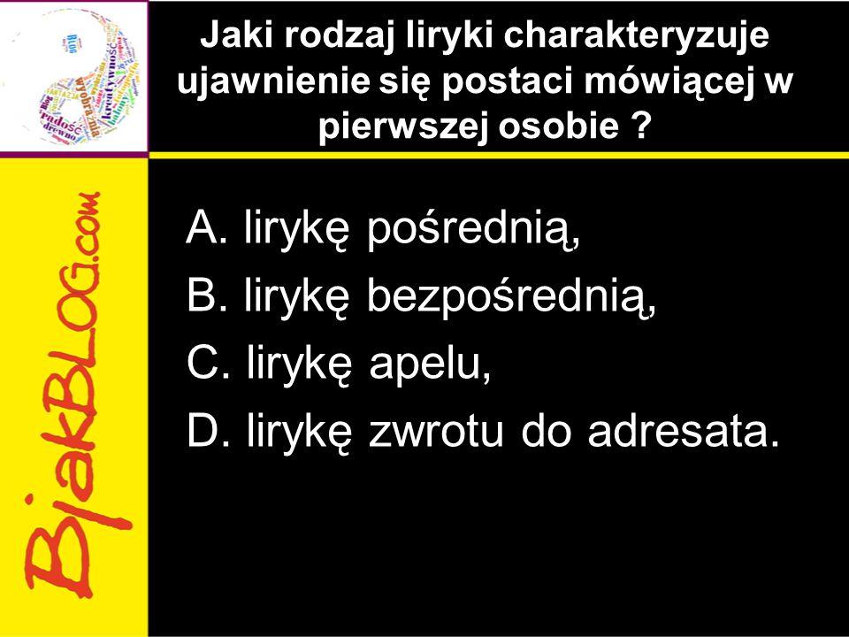 Jaki rodzaj liryki charakteryzuje ujawnienie się postaci mówiącej w pierwszej osobie