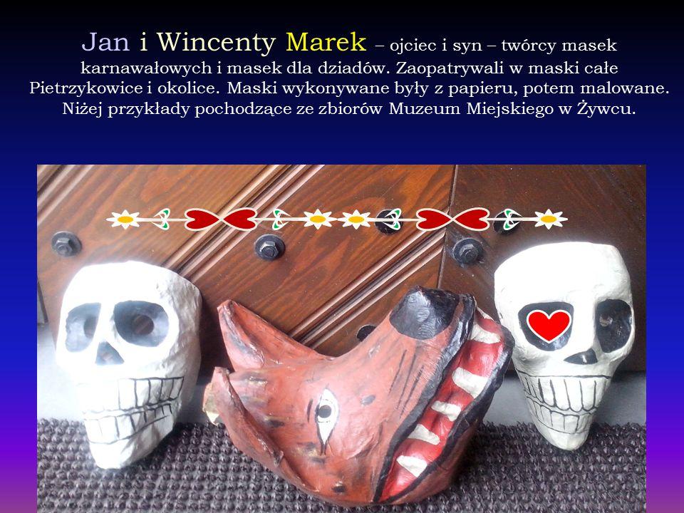 Jan i Wincenty Marek – ojciec i syn – twórcy masek karnawałowych i masek dla dziadów.