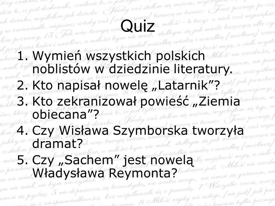 Quiz Wymień wszystkich polskich noblistów w dziedzinie literatury.