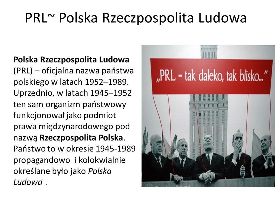 PRL~ Polska Rzeczpospolita Ludowa