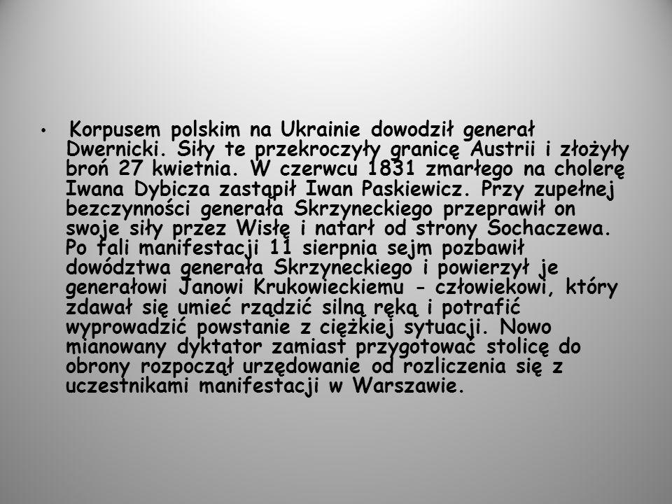 Korpusem polskim na Ukrainie dowodził generał Dwernicki