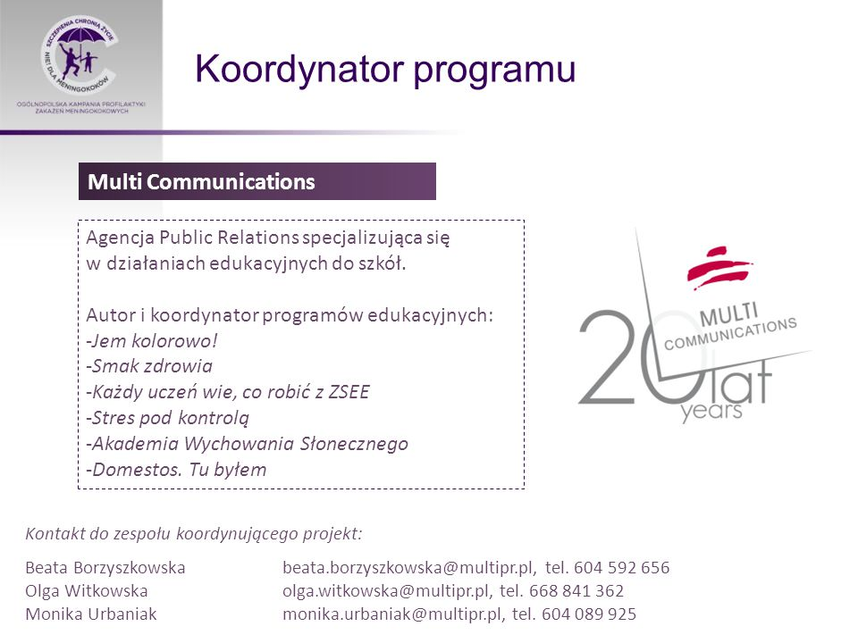 Koordynator programu Multi Communications