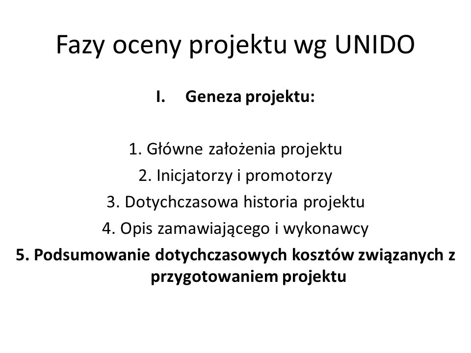 Fazy oceny projektu wg UNIDO