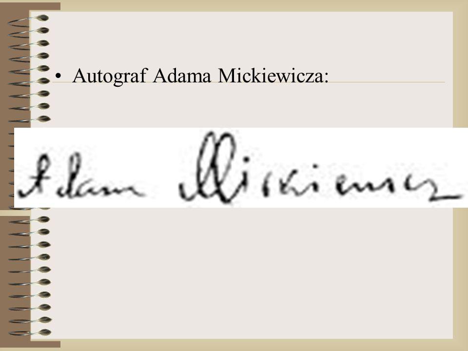 Autograf Adama Mickiewicza: