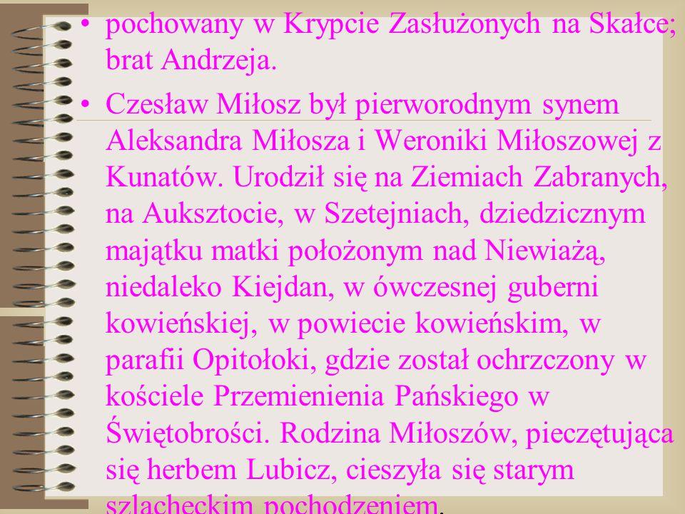 pochowany w Krypcie Zasłużonych na Skałce; brat Andrzeja.