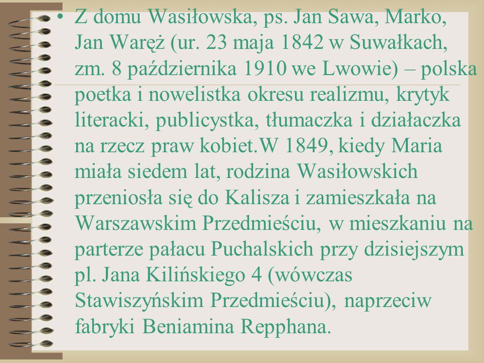 Z domu Wasiłowska, ps. Jan Sawa, Marko, Jan Waręż (ur