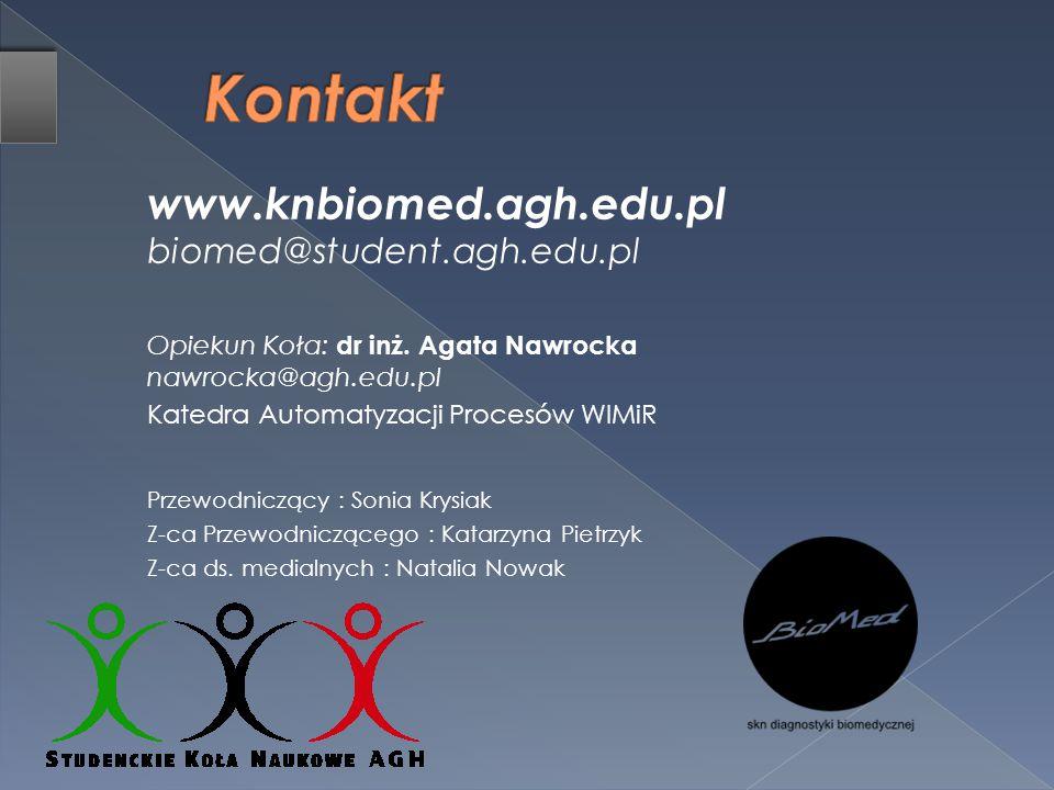 Kontakt www.knbiomed.agh.edu.pl biomed@student.agh.edu.pl