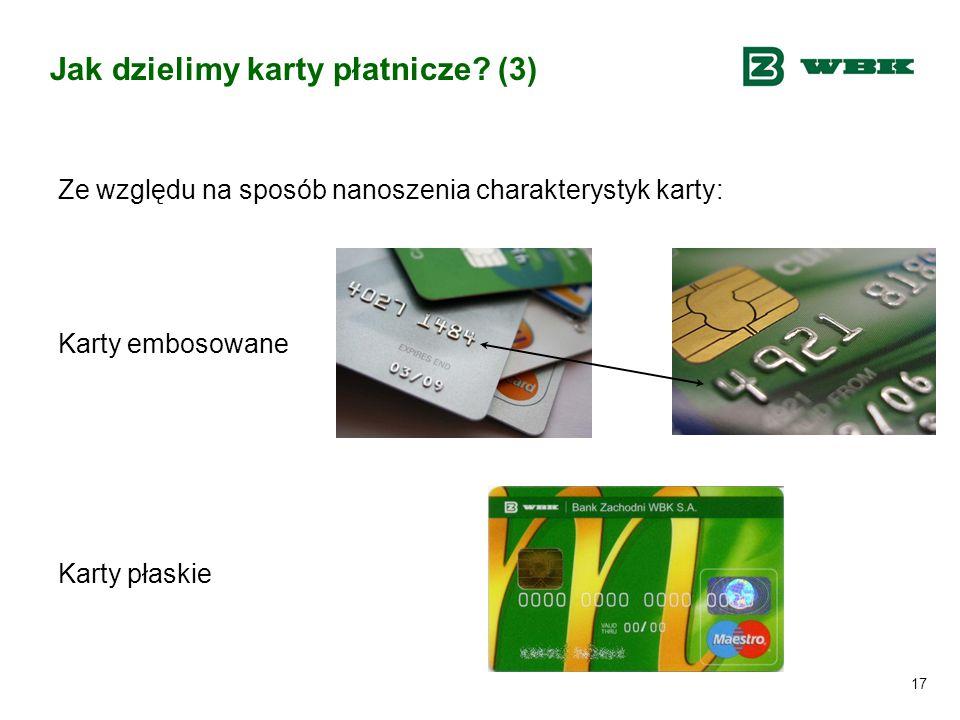 Jak dzielimy karty płatnicze (3)