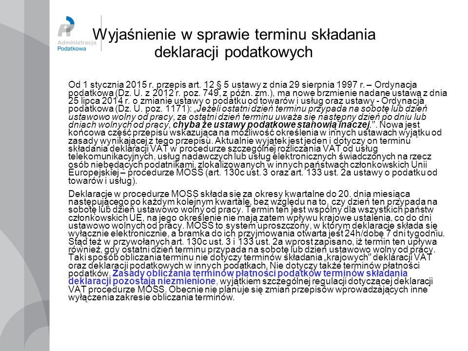 Wyjaśnienie w sprawie terminu składania deklaracji podatkowych
