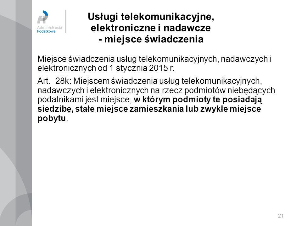 Usługi telekomunikacyjne, elektroniczne i nadawcze - miejsce świadczenia