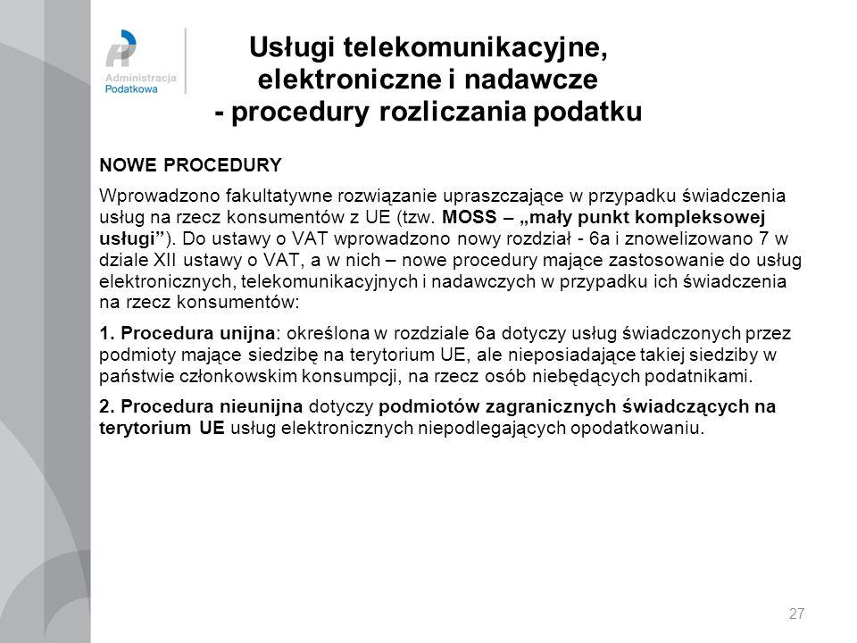 Usługi telekomunikacyjne, elektroniczne i nadawcze - procedury rozliczania podatku