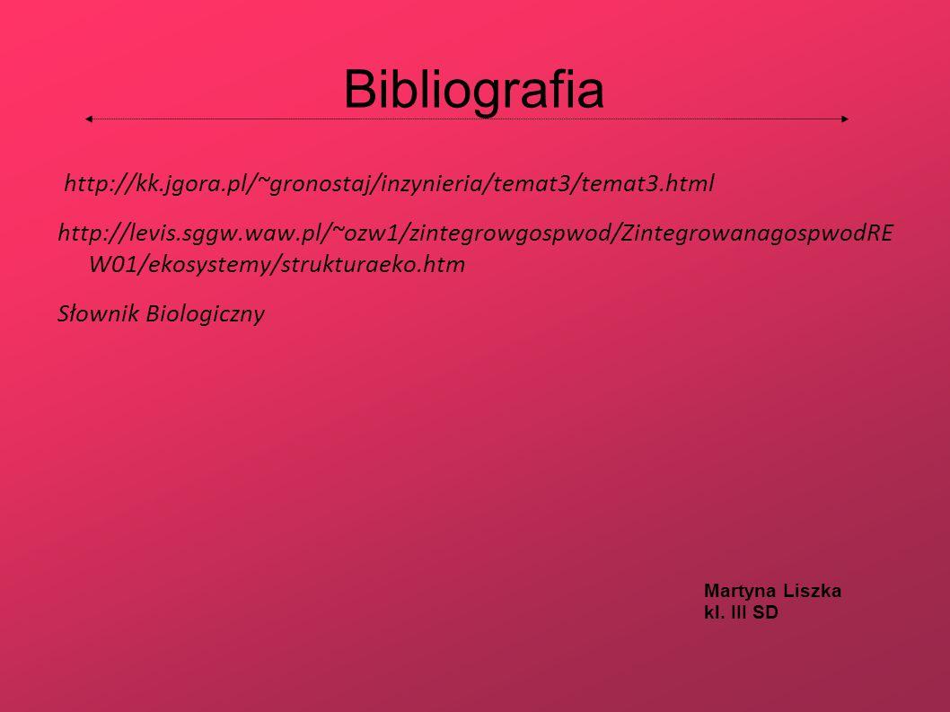 Bibliografia http://kk.jgora.pl/~gronostaj/inzynieria/temat3/temat3.html.